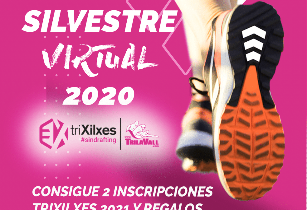 San Silvestre Virtual triXilxes 2020